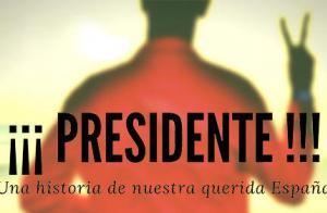 Comedia ¡¡¡Presidente!!! - Sala Cero
