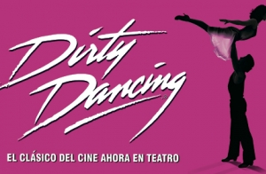 Dirty Dancing El Musical - Sevilla